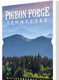 2016 Pigeon Forge Travel Guide