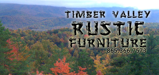 Timber Valley Rustic Furniture Pigeon Forge Tn