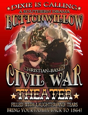 Buttonwillow Civil War Theater in Pigeon Forge TN