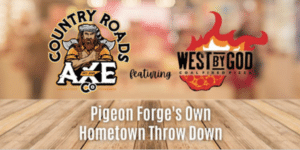 Country Roads Axe Co. - Axe Throwing in Pigeon Forge, TN
